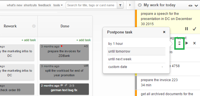My Work for Today - Postpone a Task by x Time